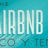 Airbnb genera un ecosistema de startups a su alrededor