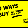 Por #SantJordi #1010ways to buy without money vuelve