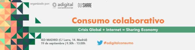 Crisis global + Internet = Sharing Economy - 19/9 en ADigital (Madrid)